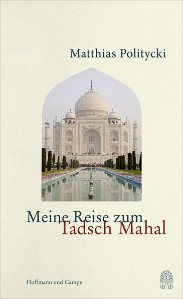 Meine Reise zum Tadsch Mahal (Mängelexemplar)