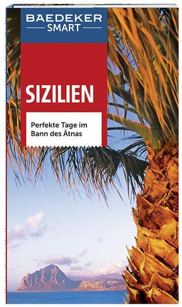 Baedeker SMART Reiseführer Sizilien - Perfekte Tage im Bann des Ätnas (Mängelexemplar)