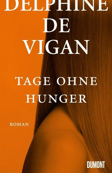 Tage ohne Hunger - Roman (Mängelexemplar)