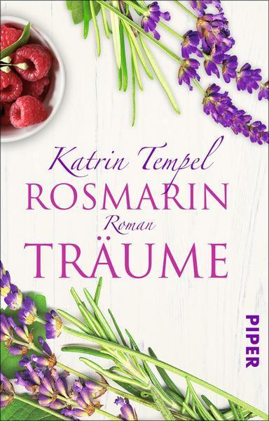Rosmarinträume - Roman