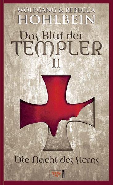 Das Blut der Templer 2 - Die Nacht des Sterns