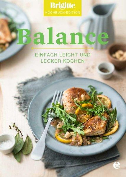 Balance - Einfach leicht und lecker kochen (Mängelexemplar)
