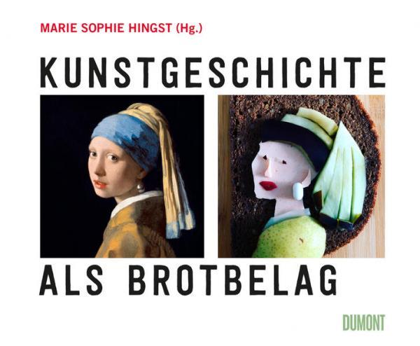 Kunstgeschichte als Brotbelag (Mängelexemplar)