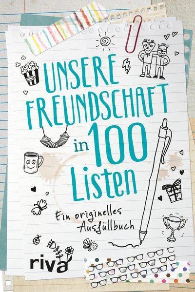 Unsere Freundschaft in 100 Listen - Ein originelles Ausfüllbuch (Mängelexemplar)