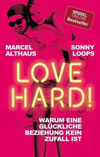 Love Hard! - Warum eine glückliche Beziehung kein Zufall ist (Mängelexemplar)