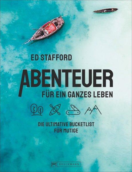 Abenteuer für ein ganzes Leben - Die ultimative Bucketlist für Mutige (Mängelexemplar)