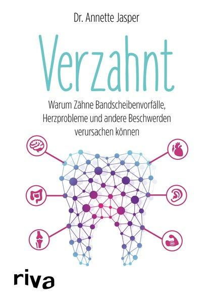 Verzahnt - Warum Zähne Bandscheibenvorfälle, Herzprobleme...(Mängelexemplar)