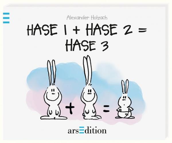 Hase 1 + Hase 2 = Hase 3