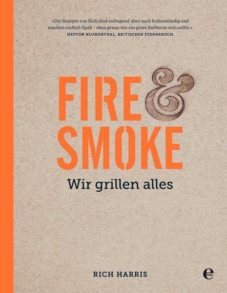 Fire & Smoke - Wir grillen alles (Mängelexemplar)