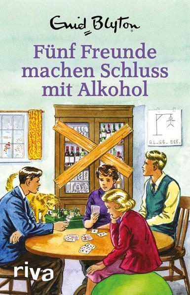 Fünf Freunde machen Schluss mit Alkohol - Enid Blyton für Erwachsene (Mängelexemplar)