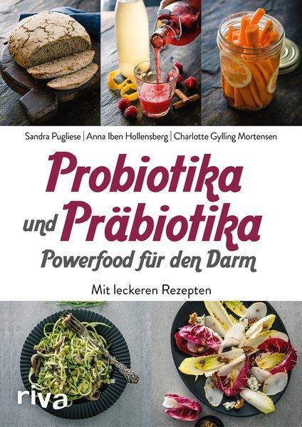 Probiotika und Präbiotika – Powerfood für den Darm - Mit leckeren Rezepten (Mängelexemplar)