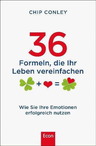 36 Formeln, die ihr Leben vereinfachen - Emotionen erfolgreich nutzen (Mängelexemplar)