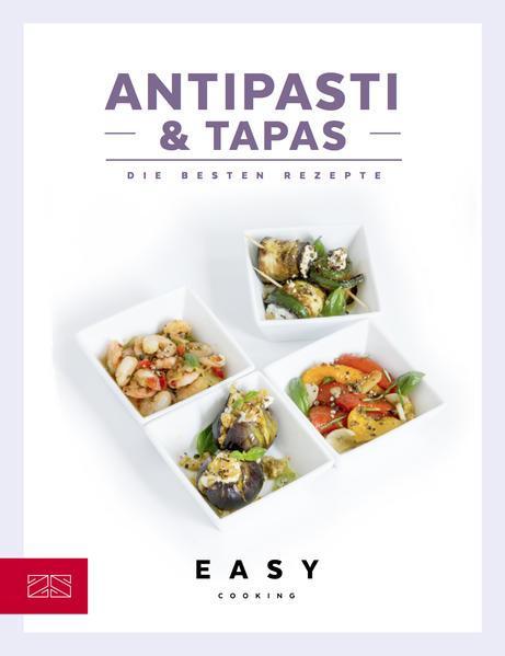 Antipasti & Tapas - Die besten Rezepte (Mängelexemplar)