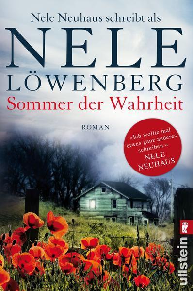 Sommer der Wahrheit - Nele Neuhaus schreibt als Nele Löwenberg