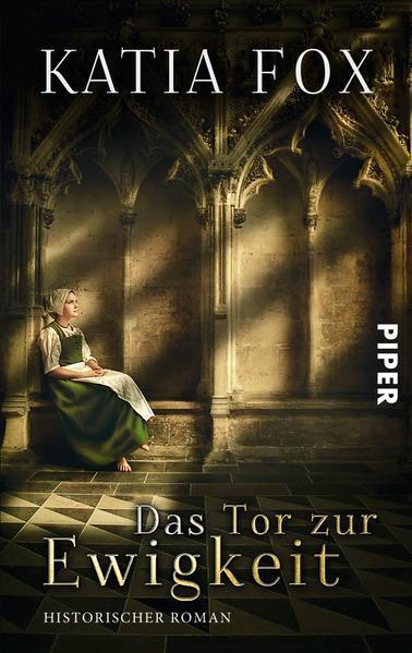 Das Tor zur Ewigkeit - Historischer Roman