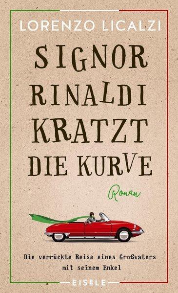 Signor Rinaldi kratzt die Kurve - Roman (Mängelexemplar)