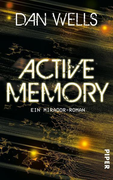 Active Memory - Ein Mirador-Roman