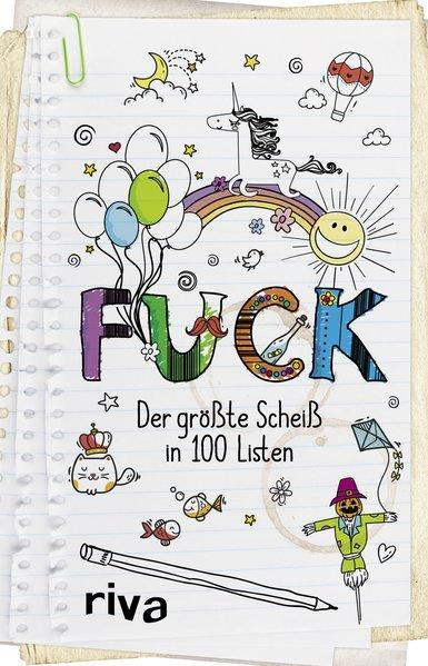FUCK - Der größte Scheiß in 100 Listen (Mängelexemplar)