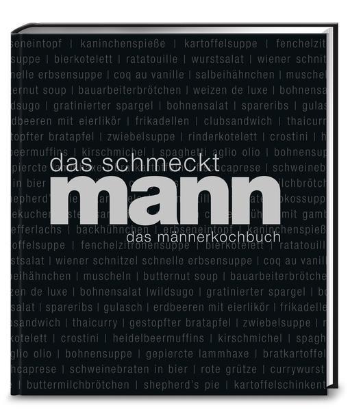 Das schmeckt Mann - Ein Männerkochbuch (Mängelexemplar)