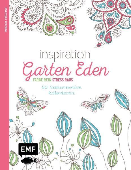 Inspiration Garten Eden - 50 Naturmotive kolorieren (Mängelexemplar)