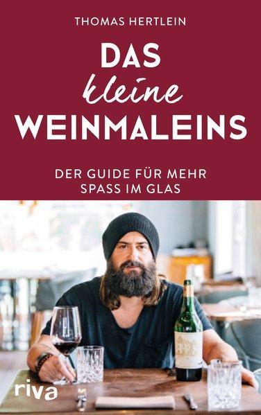 Das kleine Weinmaleins - Der Guide für mehr Spaß im Glas (Mängelexemplar)