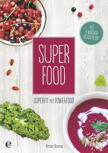 Super Food - Superfit mit Powerfood (Mängelexemplar)