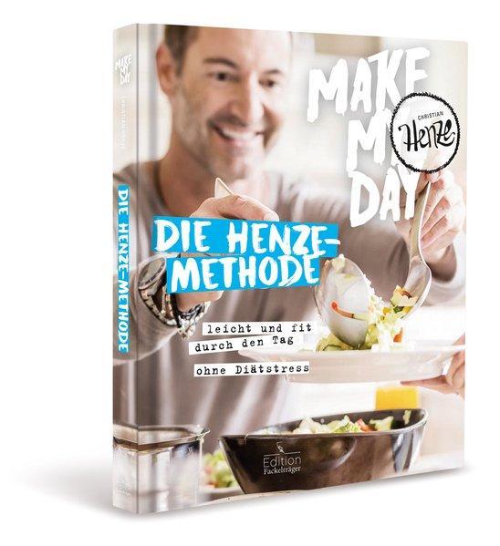 Make my day - Die Henze-Methode - leicht und fit durch den Tag - ohne Diätstress (Mängelexemplar)