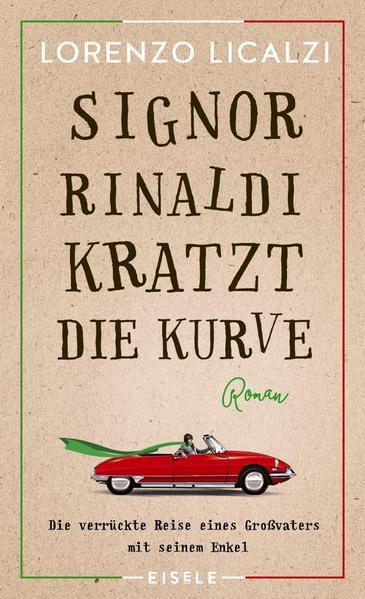 Signor Rinaldi kratzt die Kurve - Roman