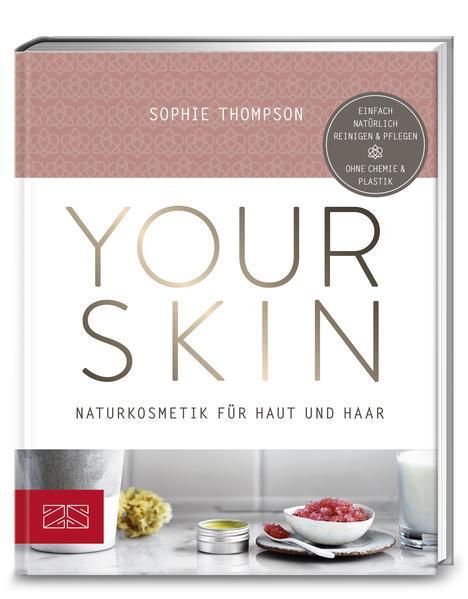 Your Skin - Naturkosmetik für Haut und Haar (Mängelexemplar)