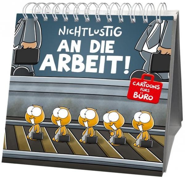 Nichtlustig - An die Arbeit! - Cartoons fürs Büro (Mängelexemplar)