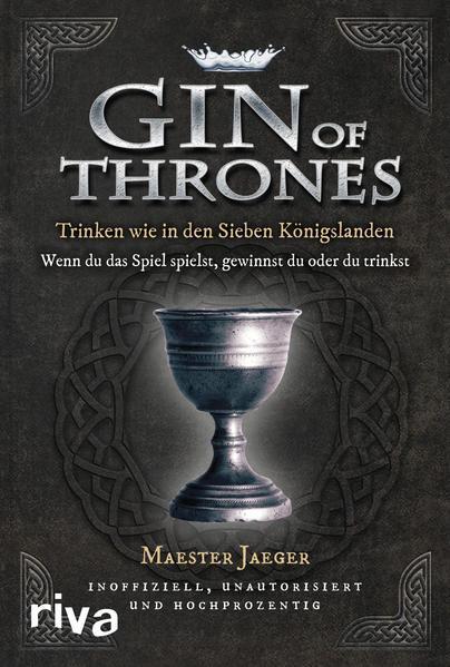 Gin of Thrones - Trinken wie in den Sieben Königslanden (Mängelexemplar)