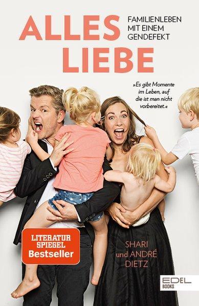 Alles Liebe - Familienleben mit einem Gendefekt (Mängelexemplar)
