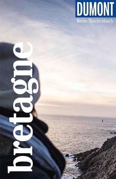 DuMont Reise-Taschenbuch Bretagne - Reiseführer plus Reisekarte. (Mängelexemplar)