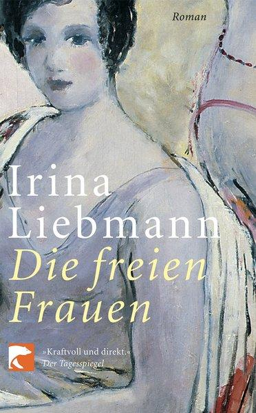 Die freien Frauen - Roman