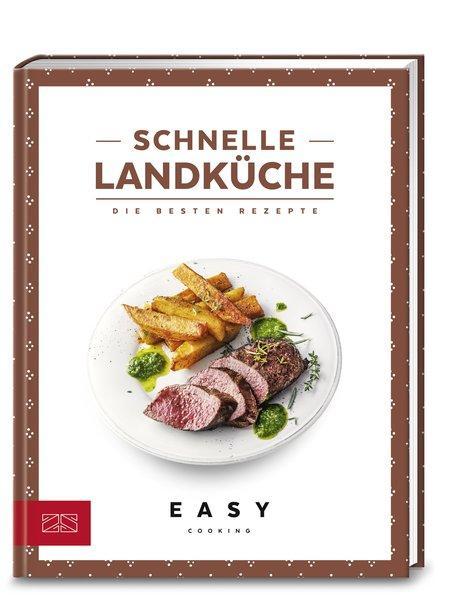 Schnelle Landküche - Die besten Rezepte (Mängelexemplar)