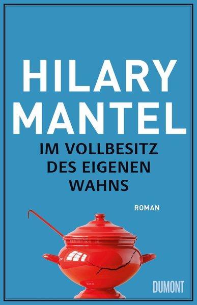 Im Vollbesitz des eigenen Wahns - Roman (Mängelexemplar)