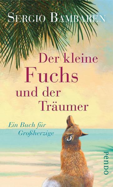 Der kleine Fuchs und der Träumer - Ein Buch für Großherzige (Mängelexemplar)