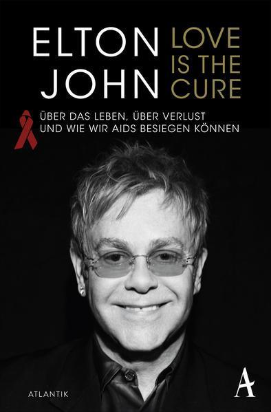 Love is the Cure - Über das Leben, Verlust und wie wir Aids besiegen können (Mängelexemplar)