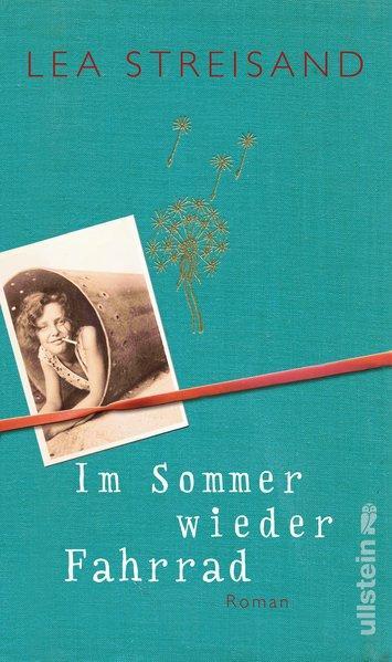 Im Sommer wieder Fahrrad - Roman
