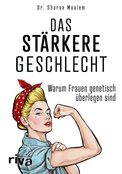 Das stärkere Geschlecht - Warum Frauen genetisch überlegen sind (Mängelexemplar)
