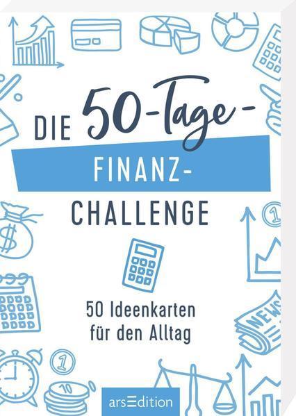 Die 50-Tage-Finanz-Challenge - 50 Ideenkarten für den Alltag