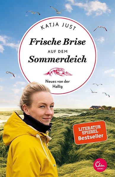 Frische Brise auf dem Sommerdeich - Neues von der Hallig (Mängelexemplar)