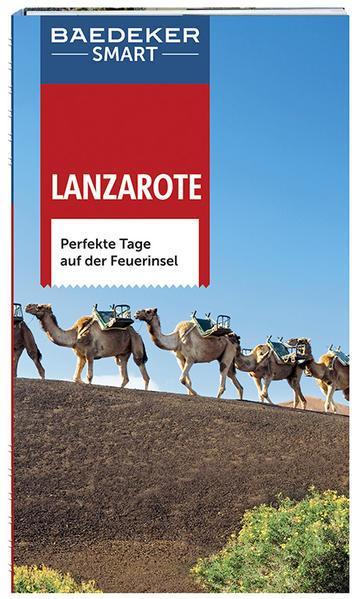 Baedeker SMART Reiseführer Lanzarote - Perfekte Tage auf der Feuerinsel (Mängelexemplar)