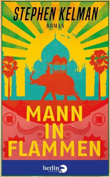 Mann in Flammen - Roman