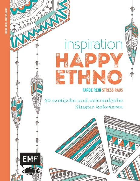 Inspiration Happy Ethno - 50 exotische und orientalische Muster kolorieren (Mängelexemplar)