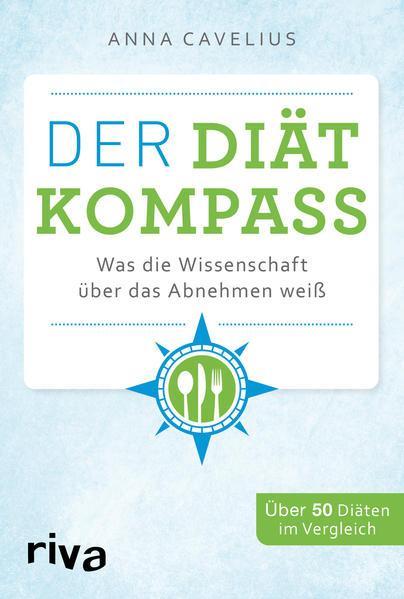 Der Diätkompass - Was die Wissenschaft über das Abnehmen weiß (Mängelexemplar)