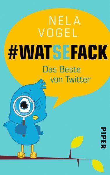 WAT SE FACK - Das Beste von Twitter