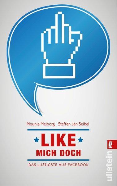 Like mich doch! - Das Lustigste aus Facebook