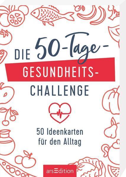 Die 50-Tage-Gesundheits-Challenge - 50 Ideenkarten für den Alltag