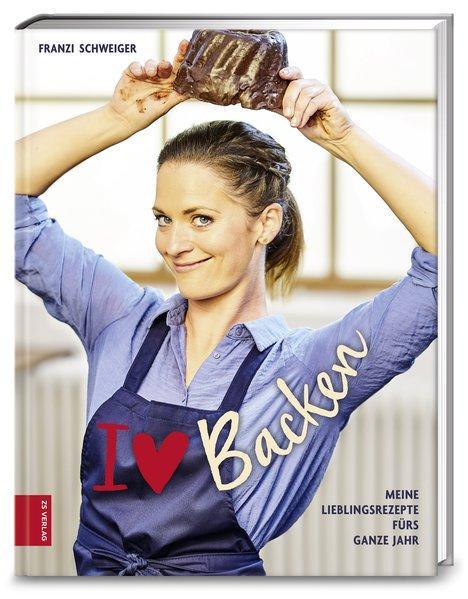 I love Backen - Meine Lieblingsrezepte fürs ganze Jahr (Mängelexemplar)